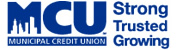 MCU MUNICIPAL CREDIT UNION